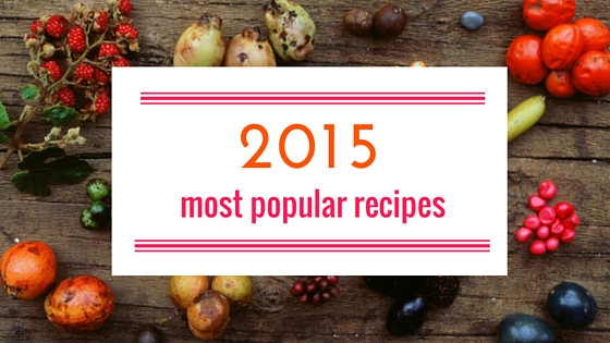The Most Popular Recipes of 2015