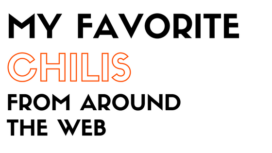 my favorite chilis from around the web