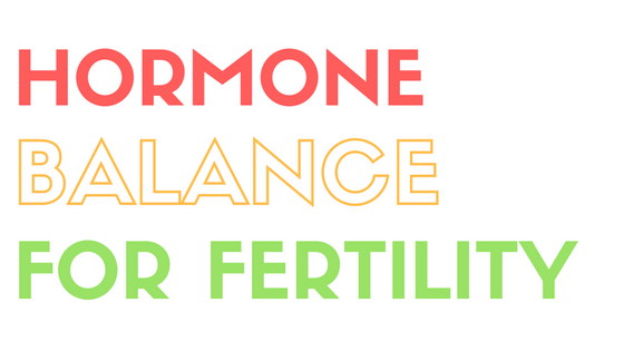 hormone balancing for fertility